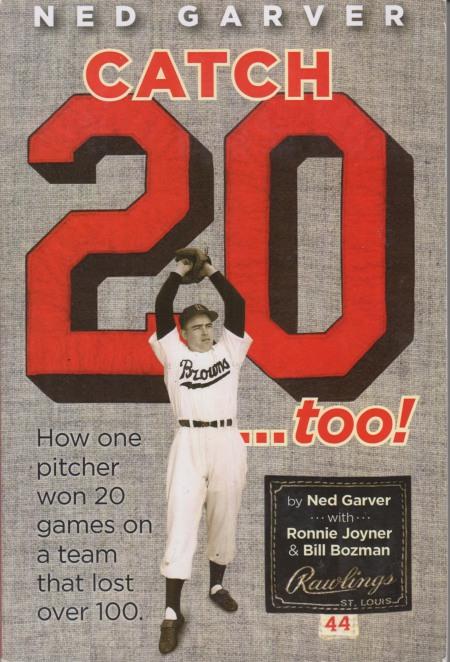 "Book Order Information: Autographed Copy ""Ned Garver: Catch 20…Too"" for $25: http://thestlbrowns.blogspot.com/2013/12/ned-garver-catch-22.html"
