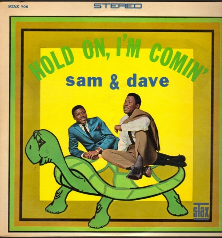 """""""Hold on! I'm Coming!"""" By Sam & Dave 1967"""