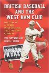 8. British Baseball and the West HamClub